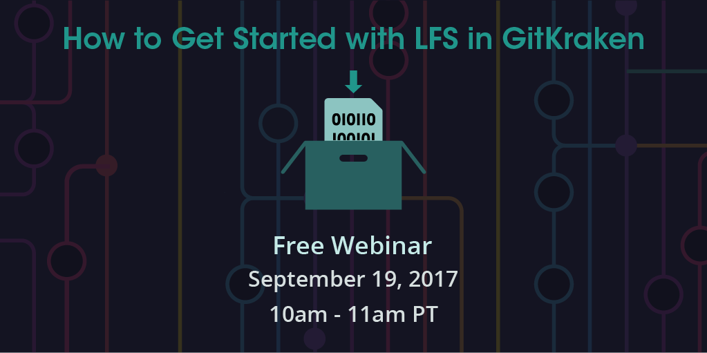 how to get started with lfs in gitkraken